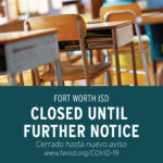 FWISD Schools Closed